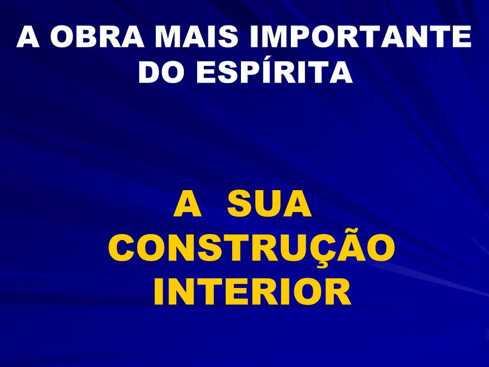 A OBRA MAIS IMPORTANTE DO ESPÍRITA