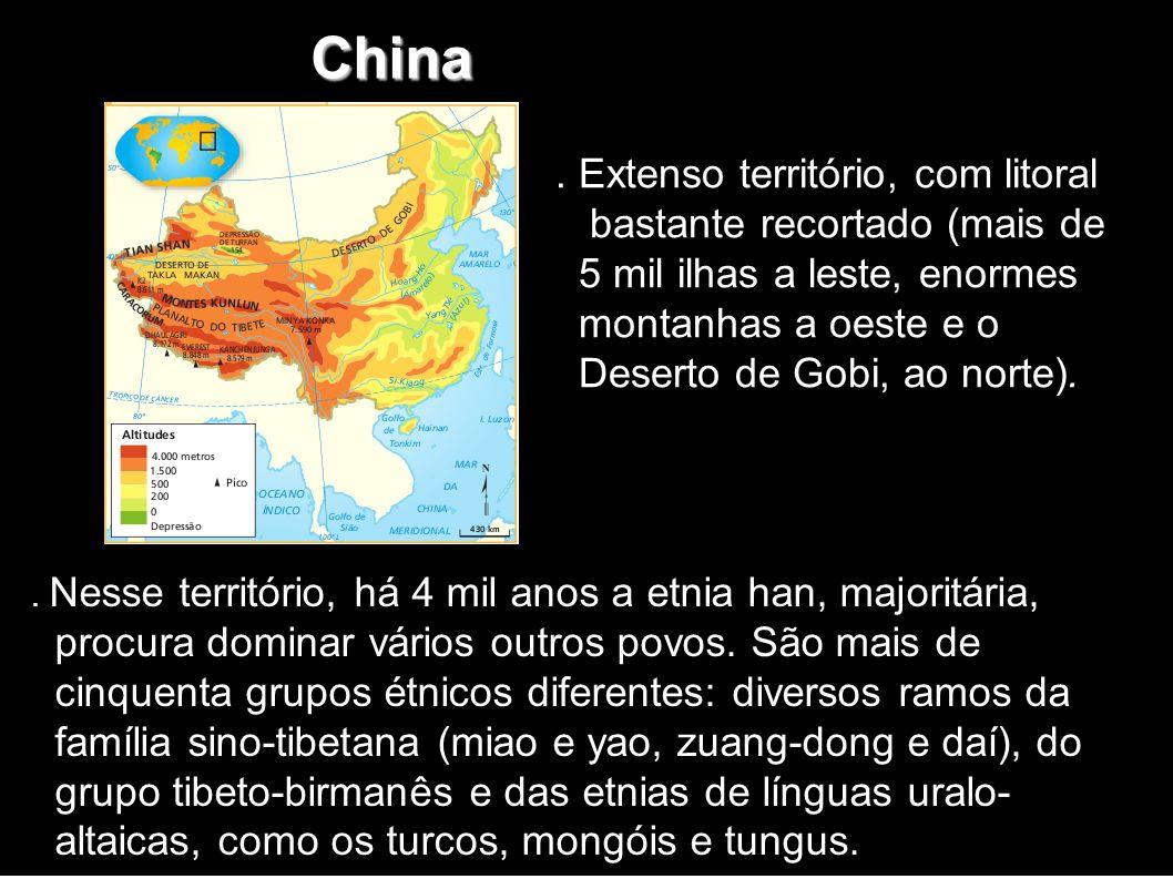 China . Extenso território, com litoral bastante recortado (mais de