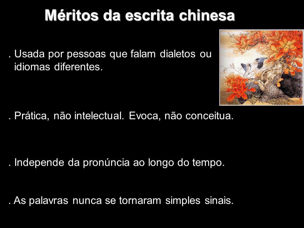 Méritos da escrita chinesa