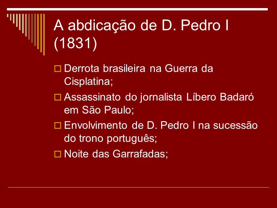 A abdicação de D. Pedro I (1831)