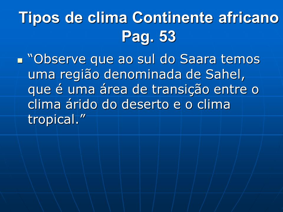 Tipos de clima Continente africano Pag. 53