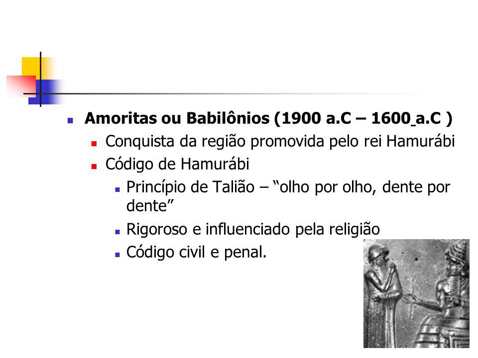 Amoritas ou Babilônios (1900 a.C – 1600 a.C )