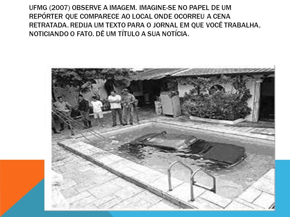 UFMG (2007) OBSERVE A IMAGEM