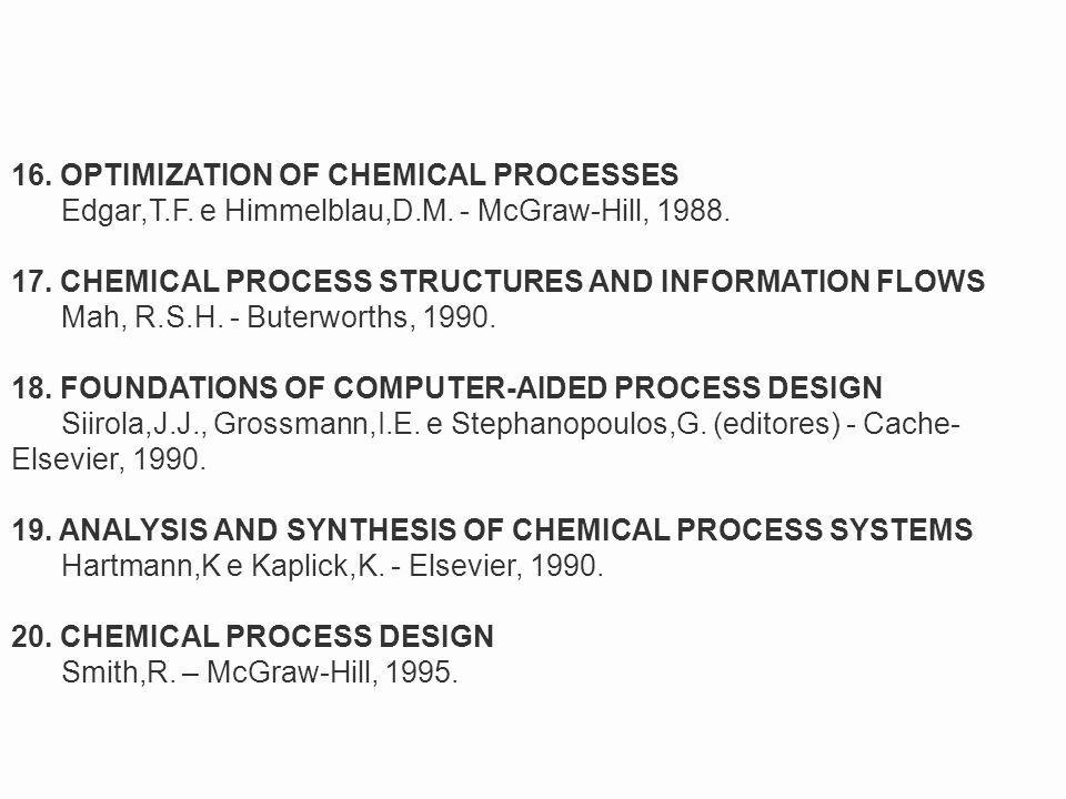 16. OPTIMIZATION OF CHEMICAL PROCESSES
