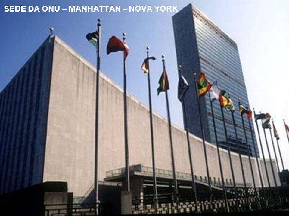 SEDE DA ONU – MANHATTAN – NOVA YORK