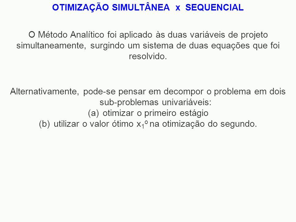 OTIMIZAÇÃO SIMULTÂNEA x SEQUENCIAL