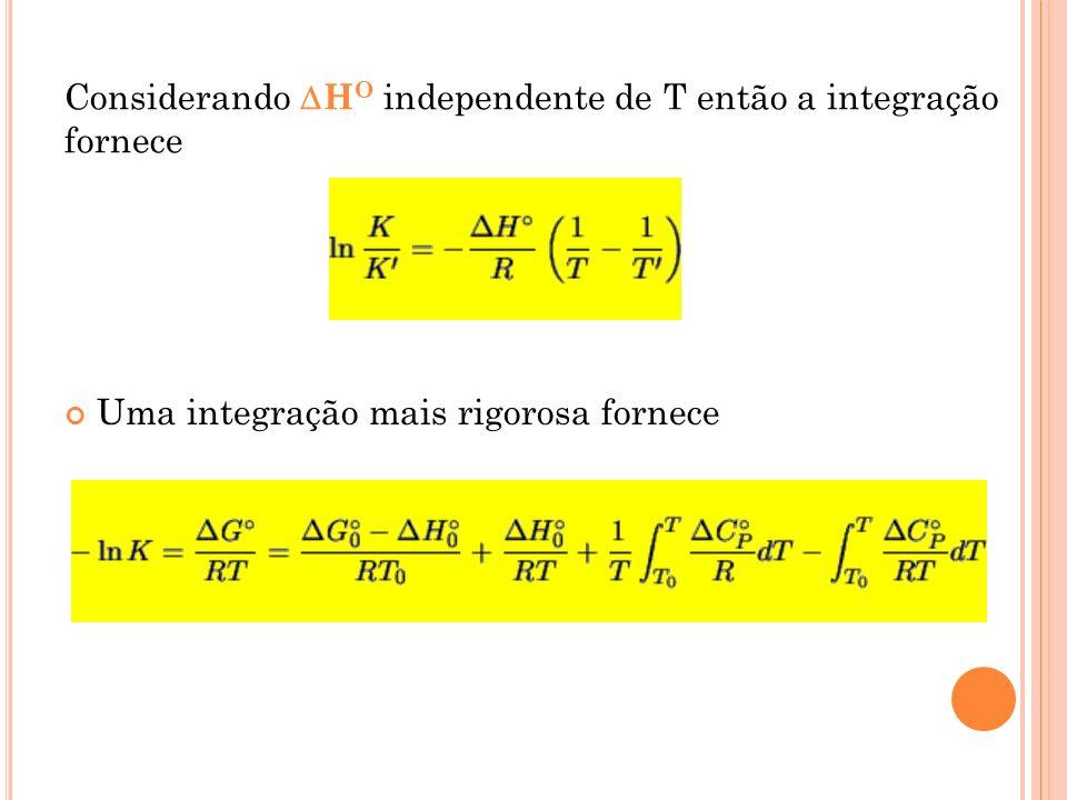 Considerando HO independente de T então a integração fornece