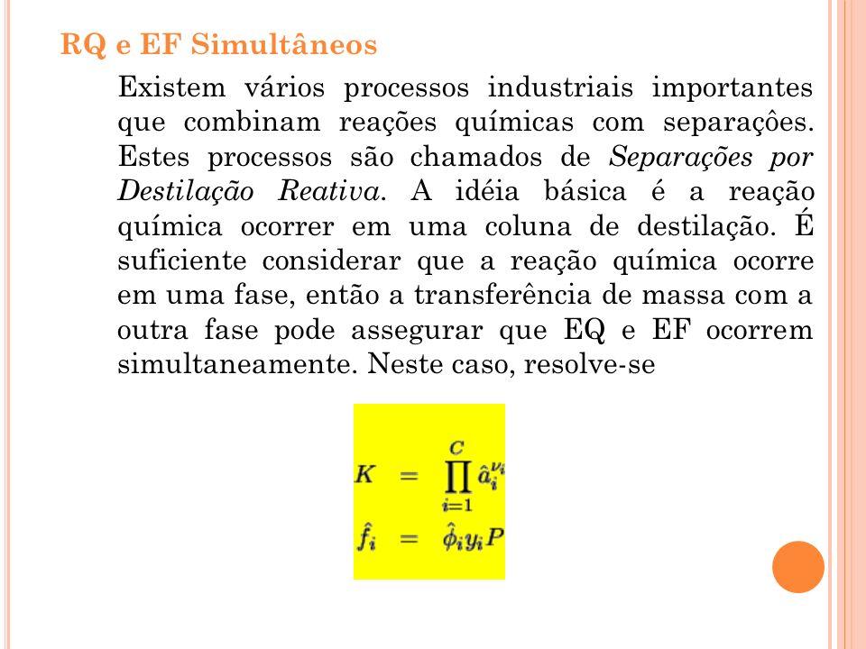 RQ e EF Simultâneos
