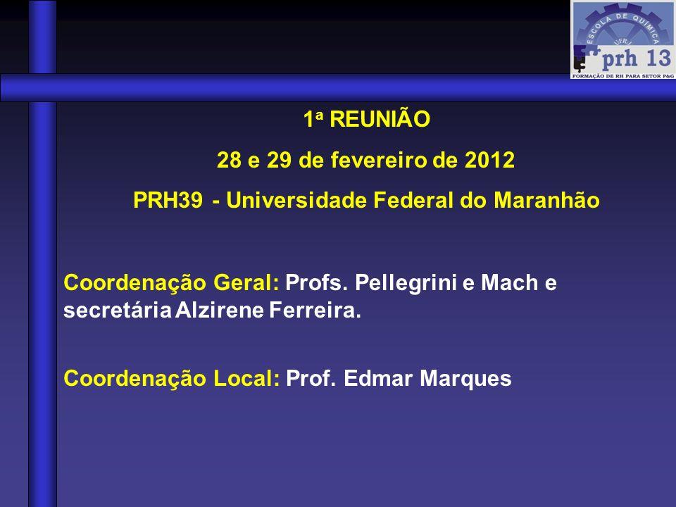 PRH39 - Universidade Federal do Maranhão