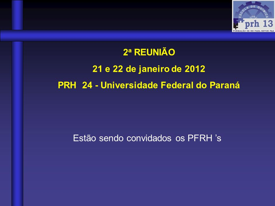 PRH 24 - Universidade Federal do Paraná