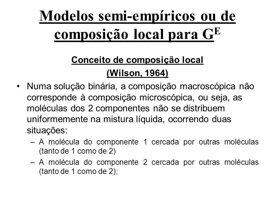 Modelos semi-empíricos ou de composição local para GE