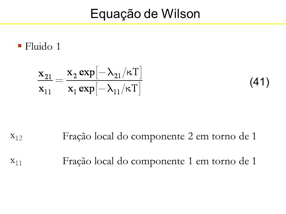 Equação de Wilson Fluido 1 (41) x12