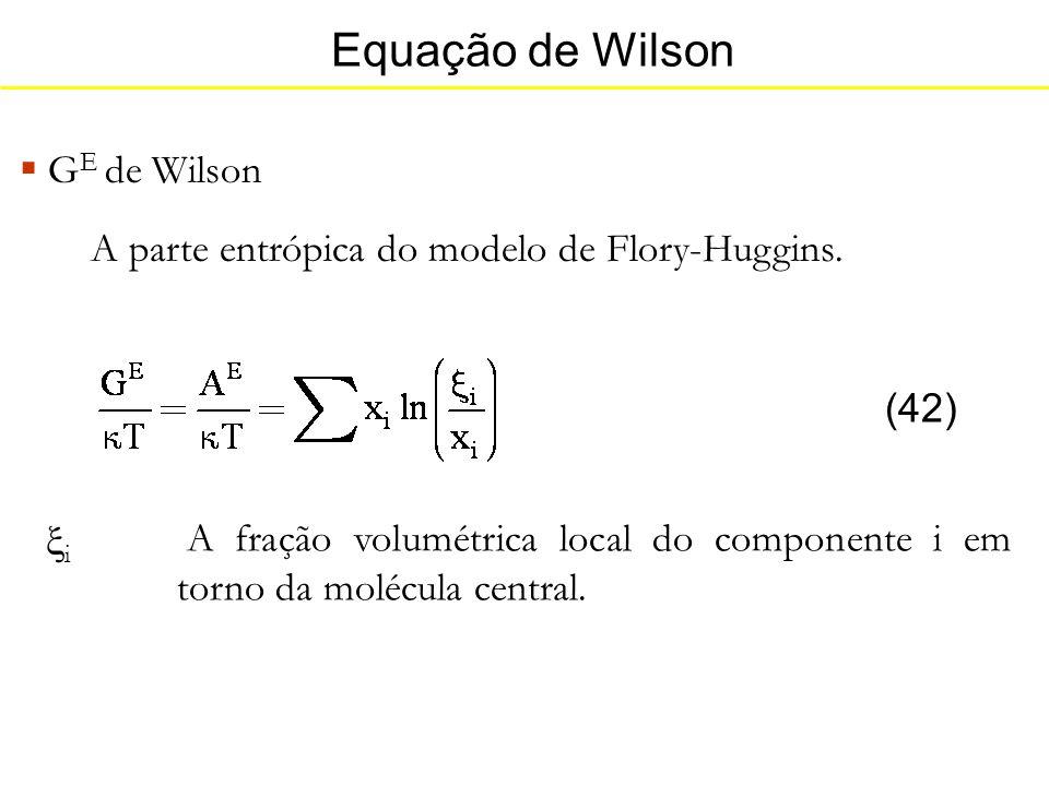 Equação de Wilson GE de Wilson