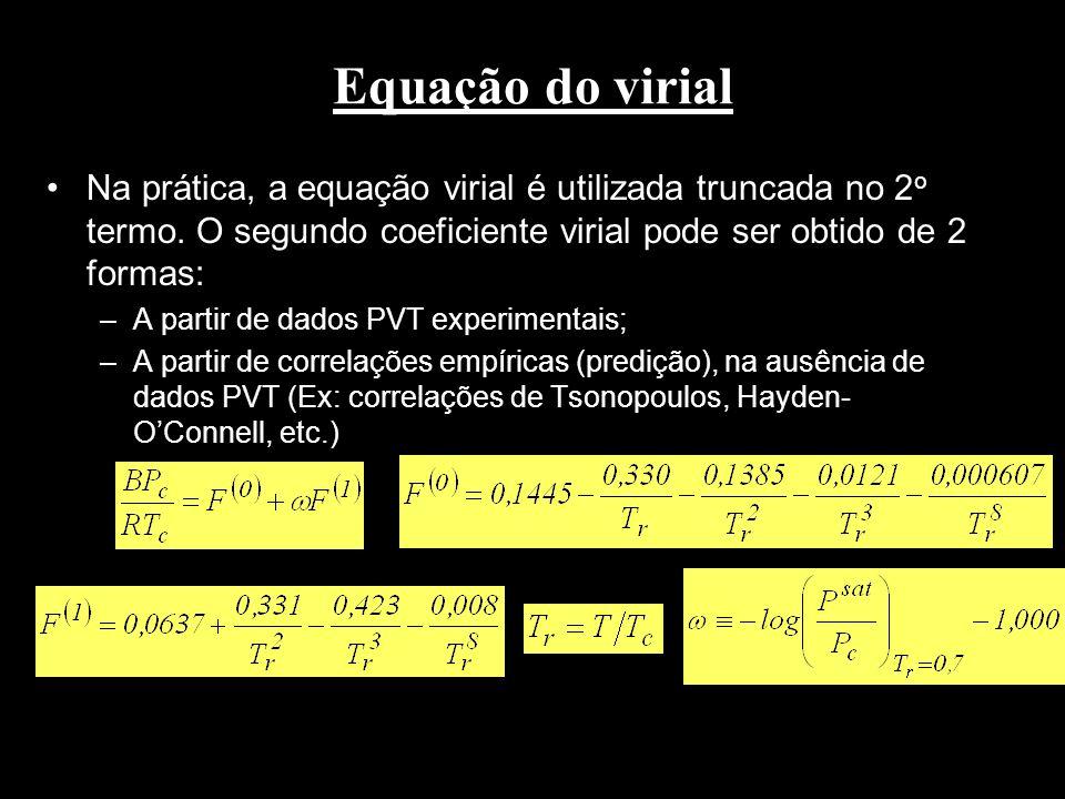 Equação do virial Na prática, a equação virial é utilizada truncada no 2o termo. O segundo coeficiente virial pode ser obtido de 2 formas: