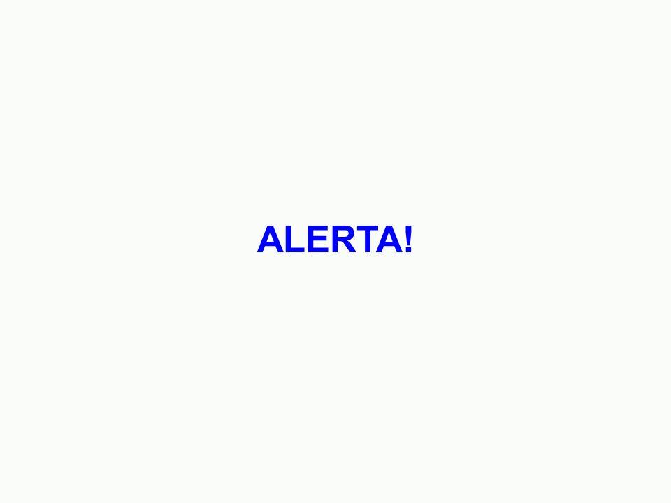 ALERTA!
