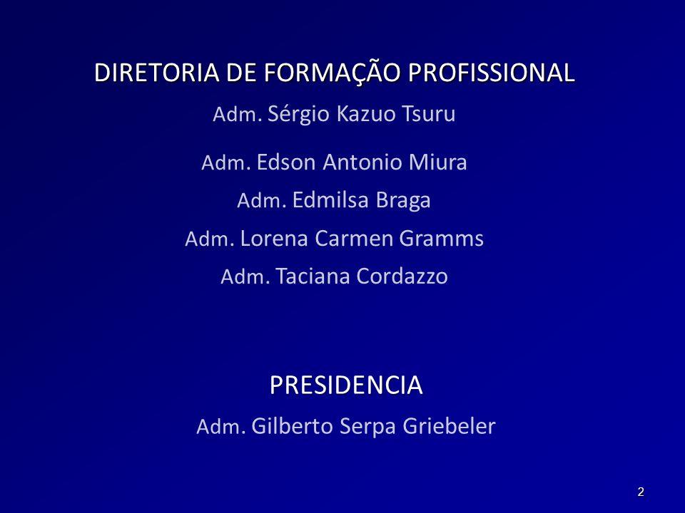 DIRETORIA DE FORMAÇÃO PROFISSIONAL