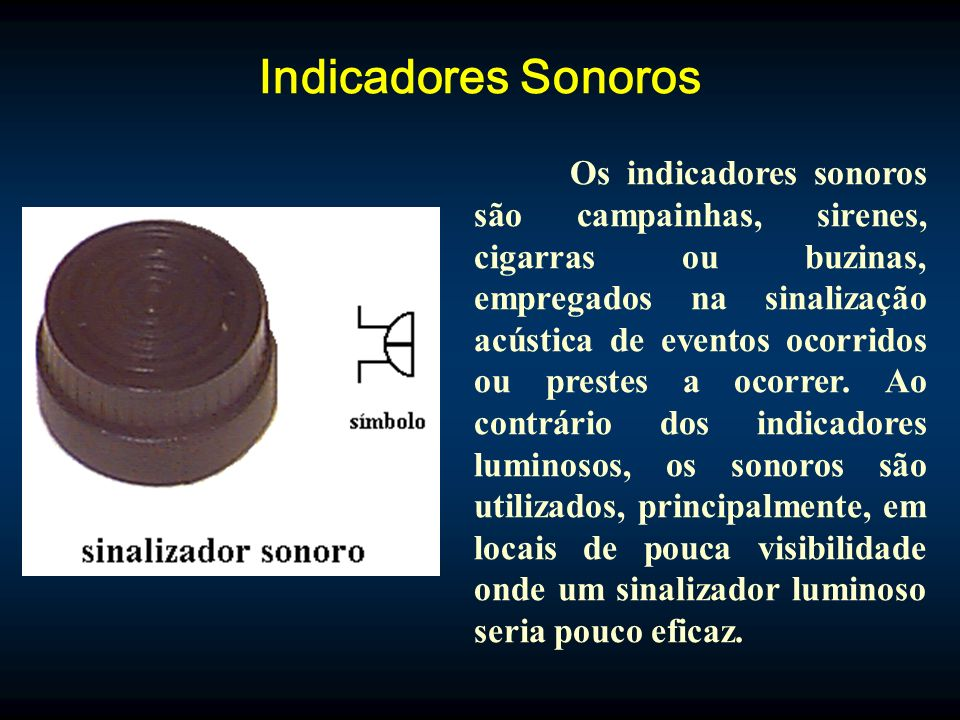 Indicadores Sonoros