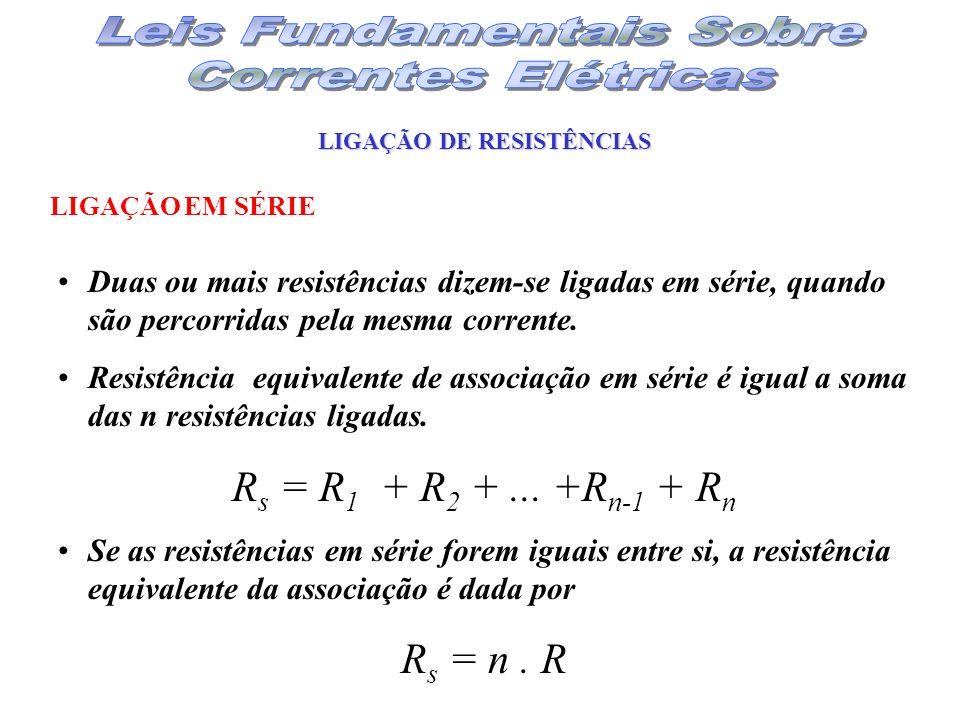 LIGAÇÃO DE RESISTÊNCIAS
