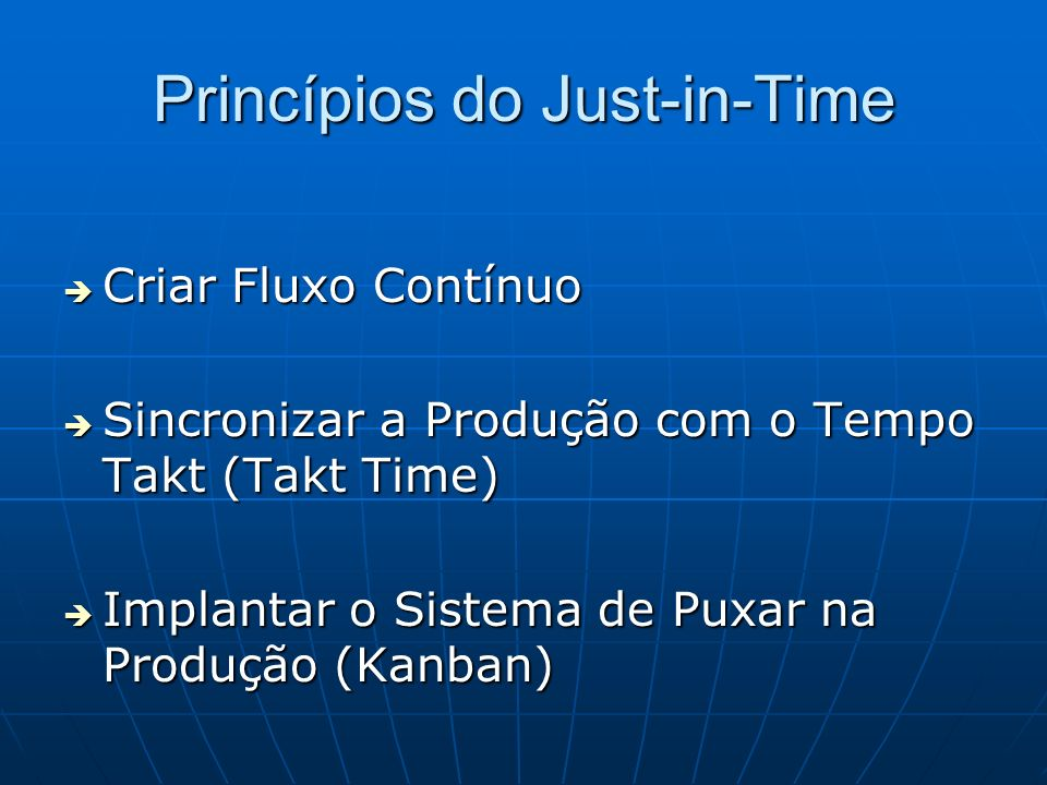 Princípios do Just-in-Time