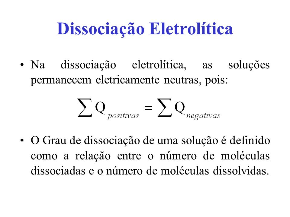 Dissociação Eletrolítica