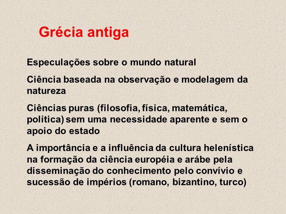 Grécia antiga Especulações sobre o mundo natural