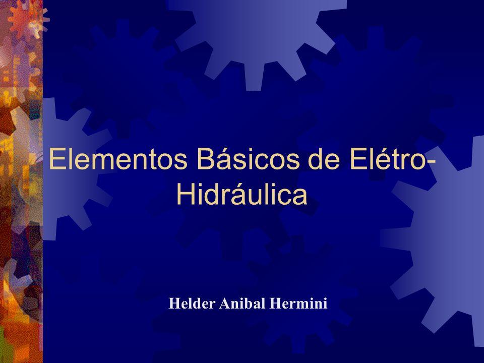 Elementos Básicos de Elétro-Hidráulica