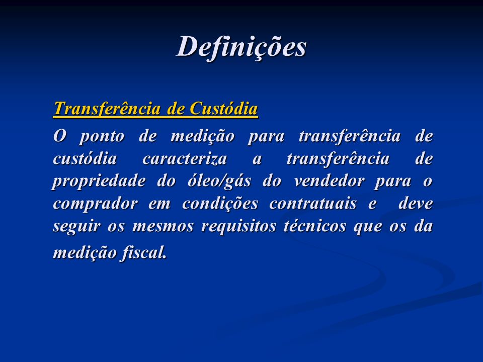 Definições Transferência de Custódia