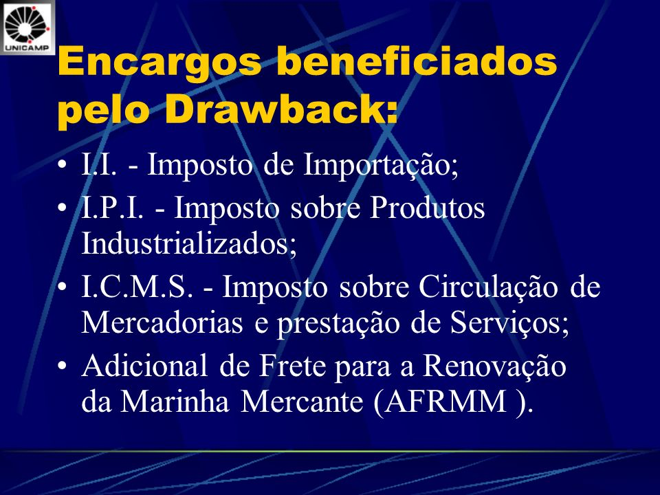 Encargos beneficiados pelo Drawback: