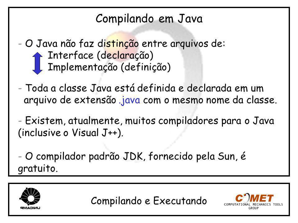 Compilando em Java - O Java não faz distinção entre arquivos de: