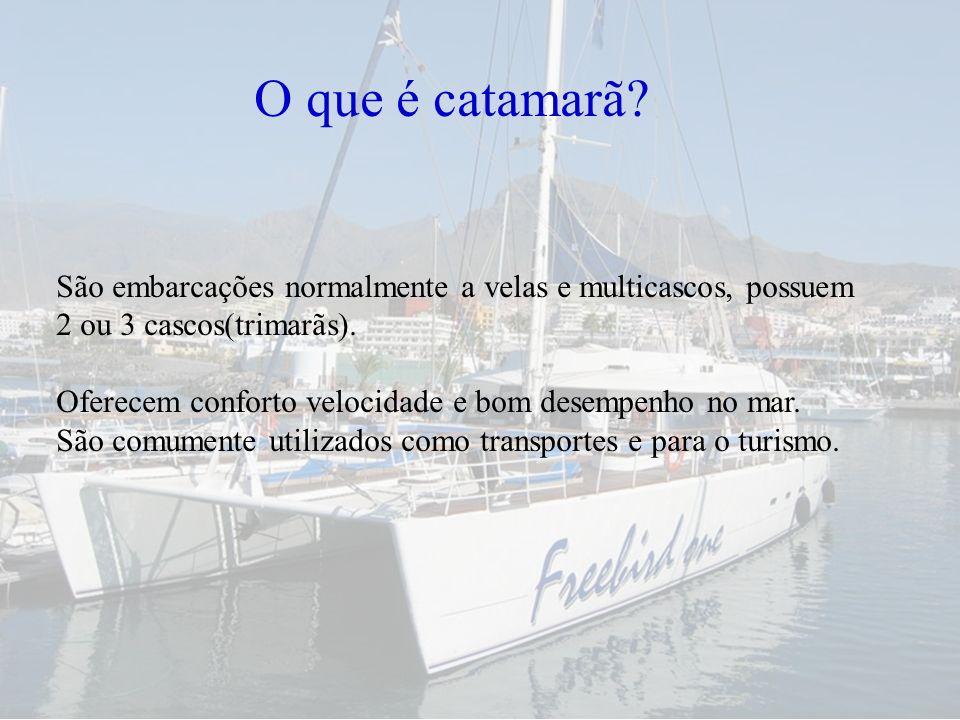 O que é catamarã São embarcações normalmente a velas e multicascos, possuem. 2 ou 3 cascos(trimarãs).