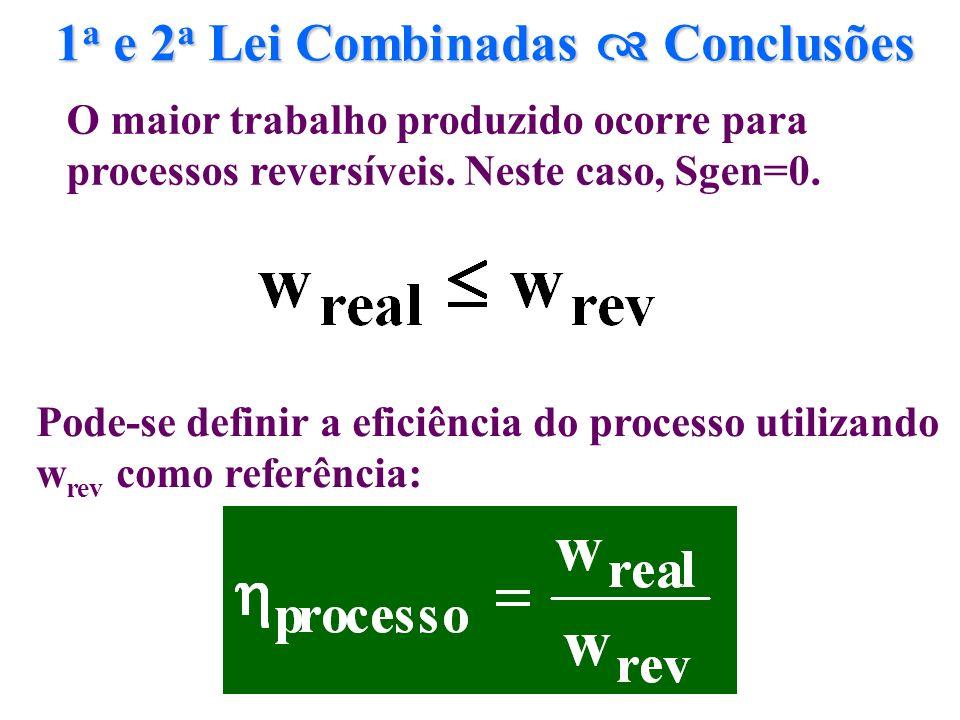 1a e 2a Lei Combinadas  Conclusões
