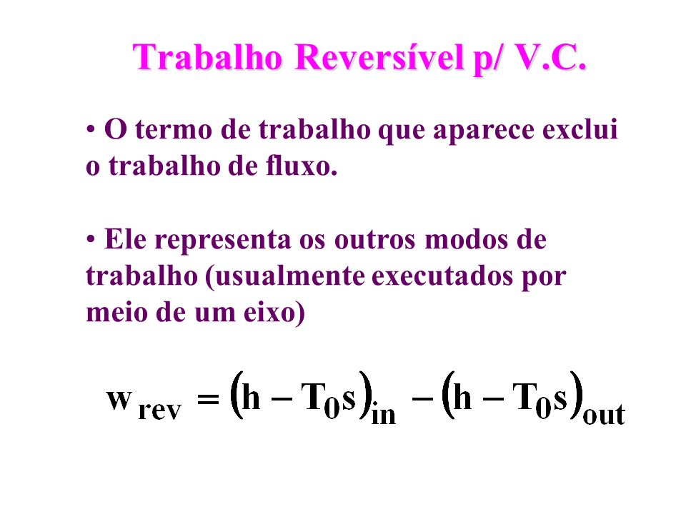 Trabalho Reversível p/ V.C.