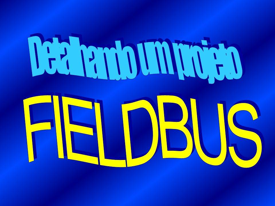 Detalhando um projeto FIELDBUS