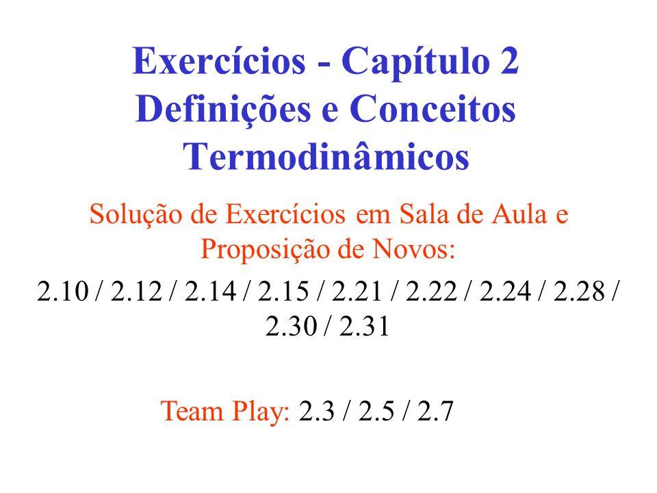 Exercícios - Capítulo 2 Definições e Conceitos Termodinâmicos