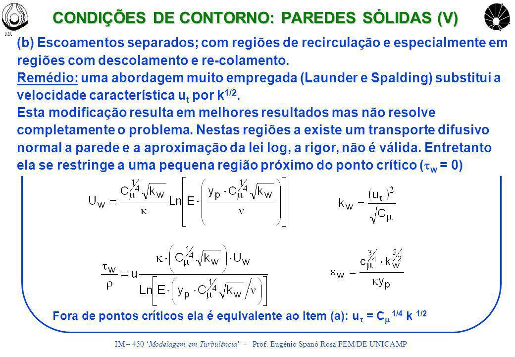 CONDIÇÕES DE CONTORNO: PAREDES SÓLIDAS (V)