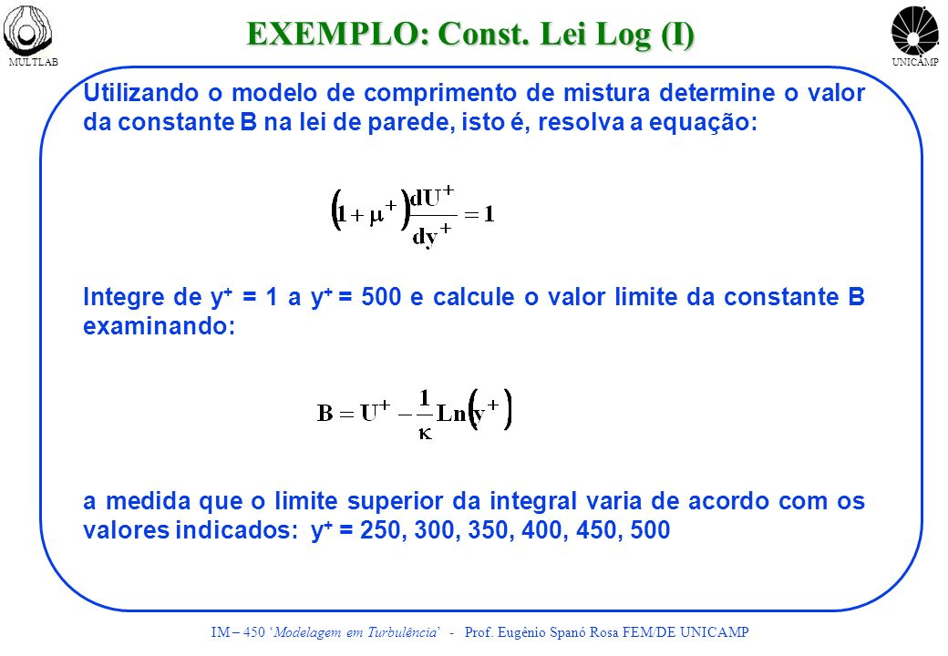 EXEMPLO: Const. Lei Log (I)