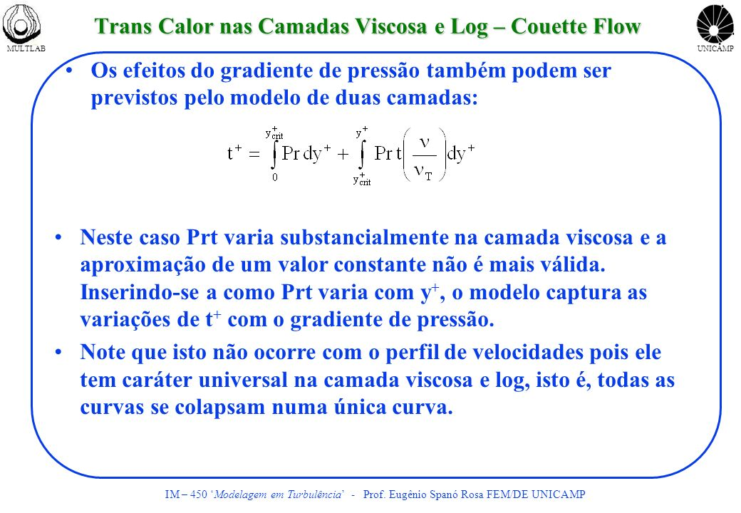 Trans Calor nas Camadas Viscosa e Log – Couette Flow
