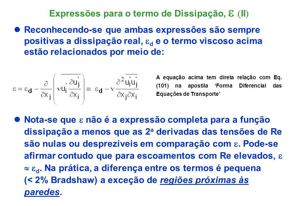 Expressões para o termo de Dissipação, e (II)