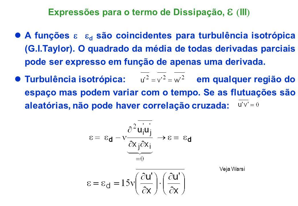 Expressões para o termo de Dissipação, e (III)
