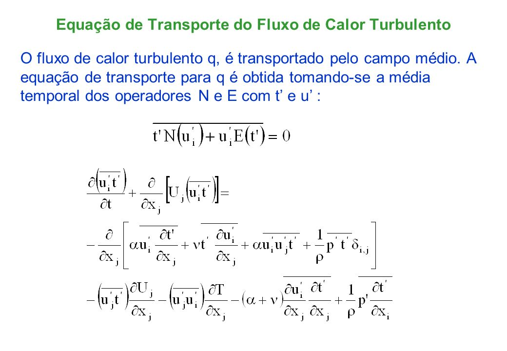 Equação de Transporte do Fluxo de Calor Turbulento