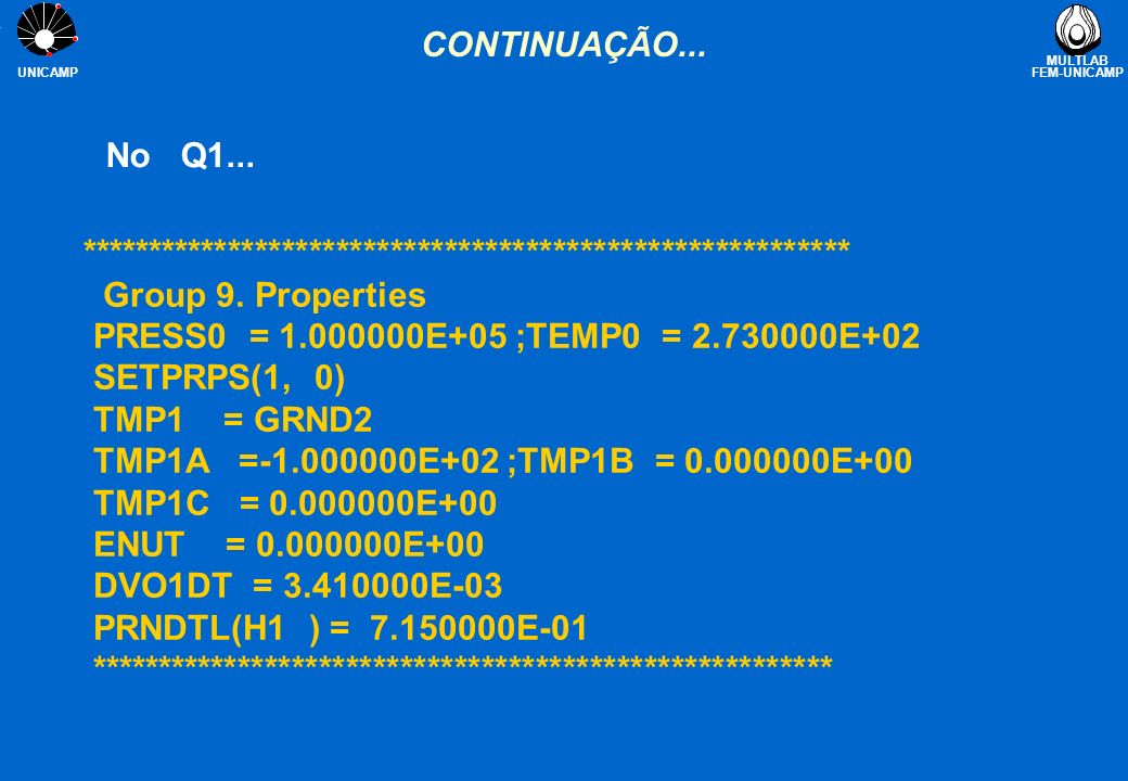 CONTINUAÇÃO... No Q1... ********************************************************* Group 9. Properties.