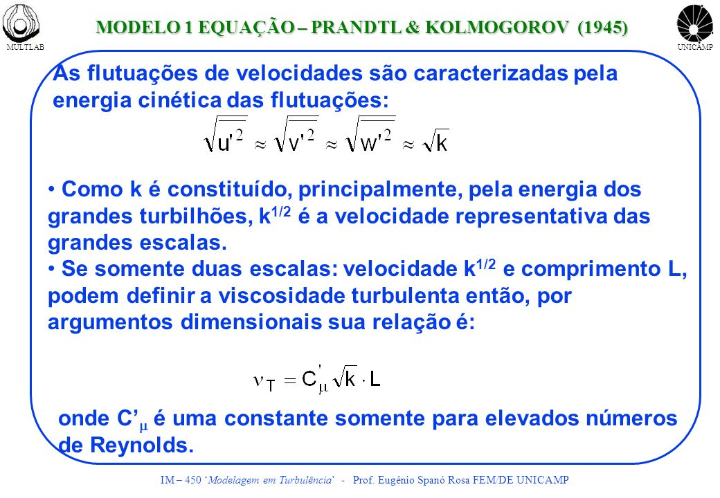MODELO 1 EQUAÇÃO – PRANDTL & KOLMOGOROV (1945)