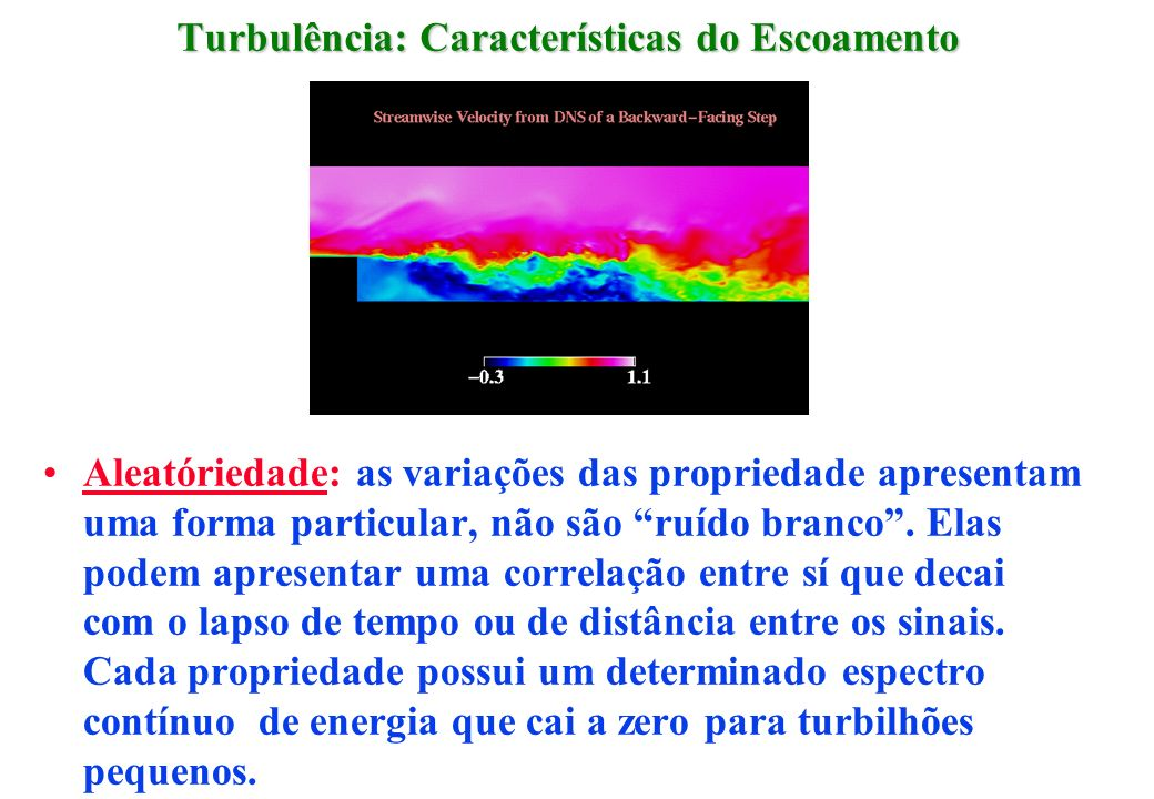 Turbulência: Características do Escoamento