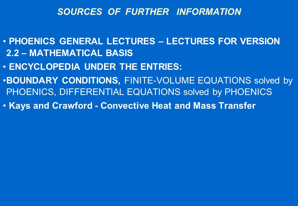 SOURCES OF FURTHER INFORMATION