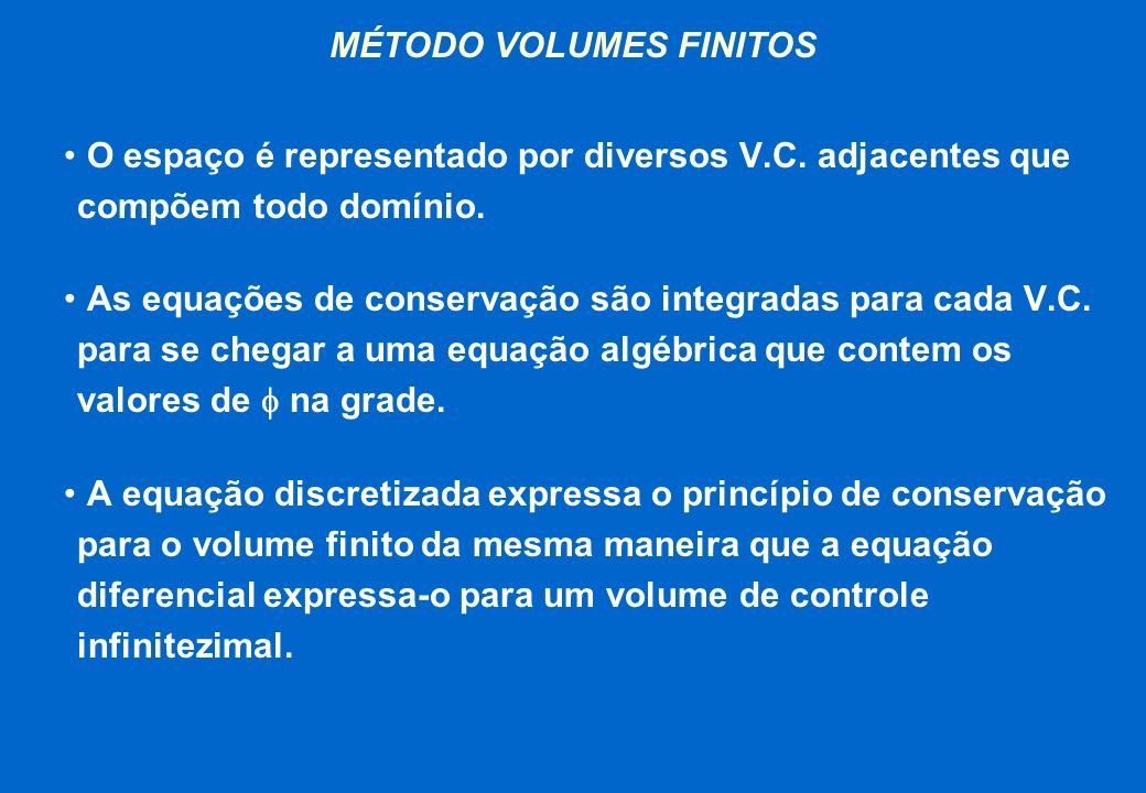 MÉTODO VOLUMES FINITOS
