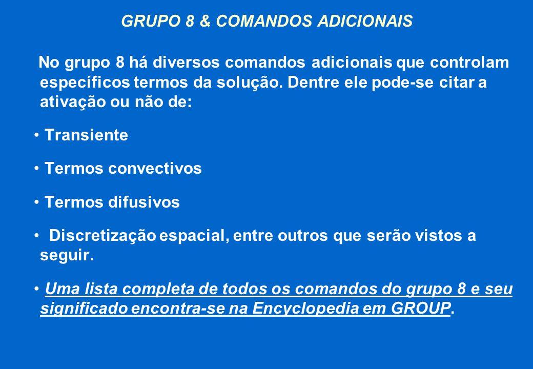 GRUPO 8 & COMANDOS ADICIONAIS