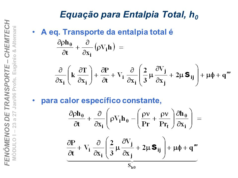 Equação para Entalpia Total, h0