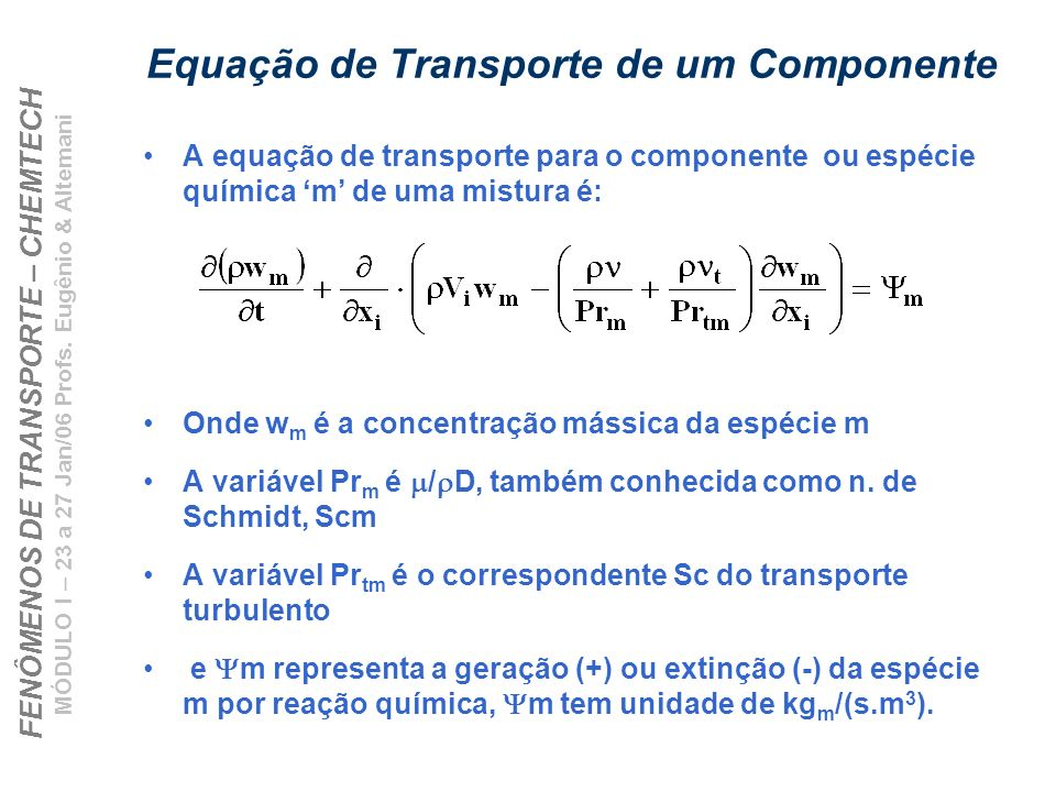 Equação de Transporte de um Componente