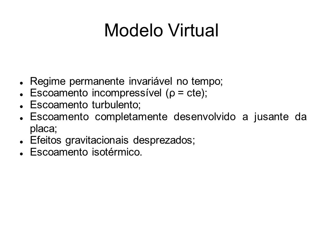Modelo Virtual Regime permanente invariável no tempo;