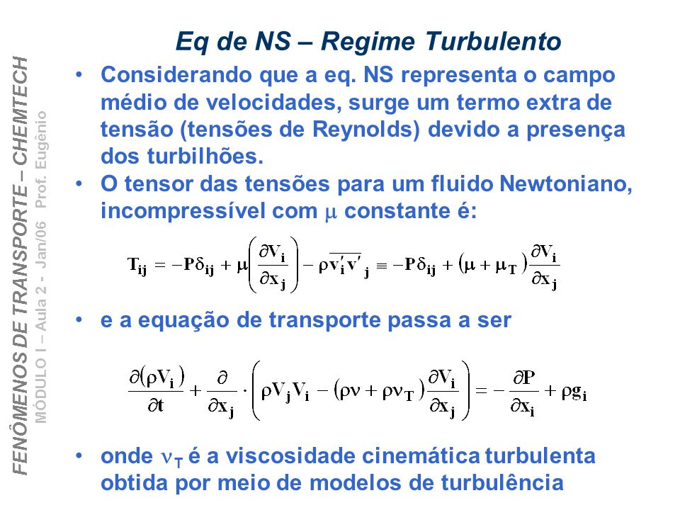 Eq de NS – Regime Turbulento